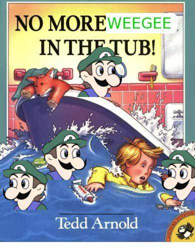 No_More_WEEGEE_In_The_Tub.jpg