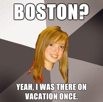 Musically-Oblivious-8th-Grader-Boston-Yeah-I-was-there-on-vacation-once.jpg