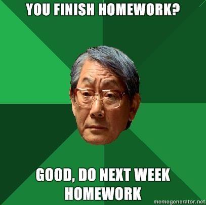 high-expectations-asian-father-you-finish-homework-good-do-next-week-homework.jpg