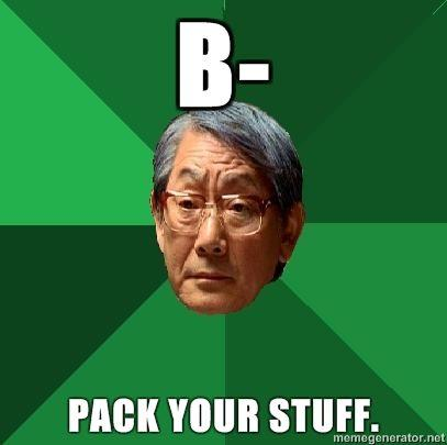 high-expectations-asian-father-B-PACK-YOUR-STUFF.jpg