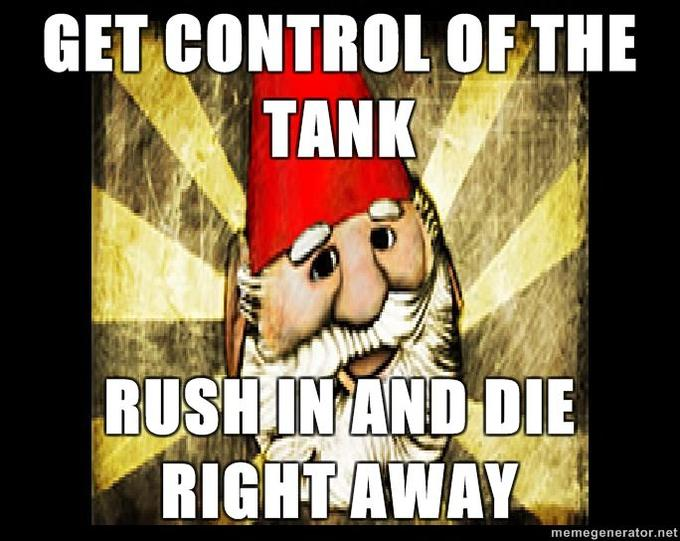 Gnome-Chompski-Get-control-of-the-tank-rush-in-and-die-right-away.jpg