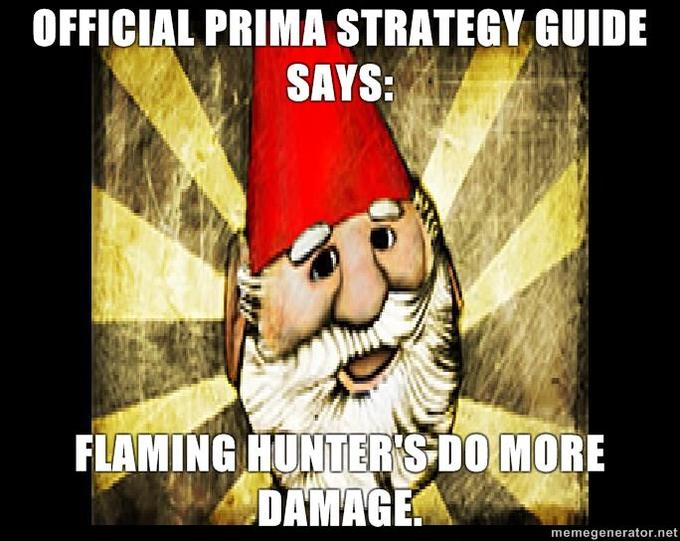 Gnome-Chompski-Official-Prima-Strategy-Guide-Says-Flaming-Hunters-do-more-damage.jpg