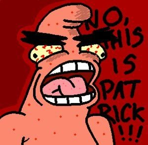 NO_THIS_IS_PATRICK_by_CheezSpike.png