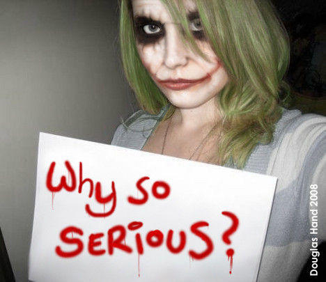 WHY_SO_SERIOUS_03.jpg