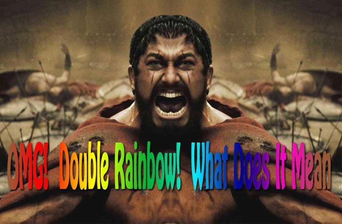 doublereainbow.jpg