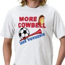 more_cowbell_less_vuvuzela_tshirts_mugs-p235903315965958656af9zd_21020110725-22047-833qud.jpg