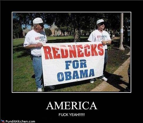 political-pictures-rednecks-for-obama-america-fuck-yeah.jpg