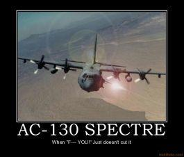 ac-130-spectre-ac130-jet-airforce-demotivational-poster-126440393720110725-22047-lporv3.jpg