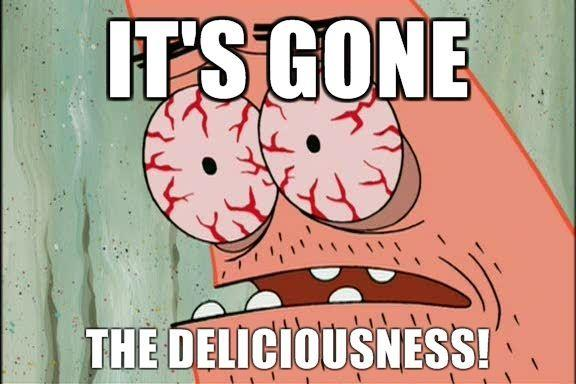 Its-Gone-The-Deliciousness.jpg