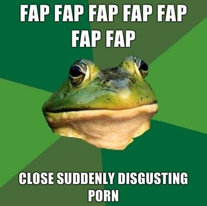 Foul-Bachelor-Frog-FAP-FAP-FAP-FAP-FAP-FAP-FAP-CLOSE-SUDDENLY-DISGUSTING-PORN.jpg