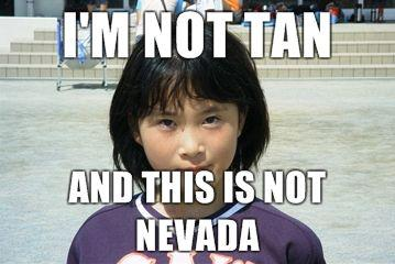Im-not-tan-and-this-is-not-Nevada.jpg