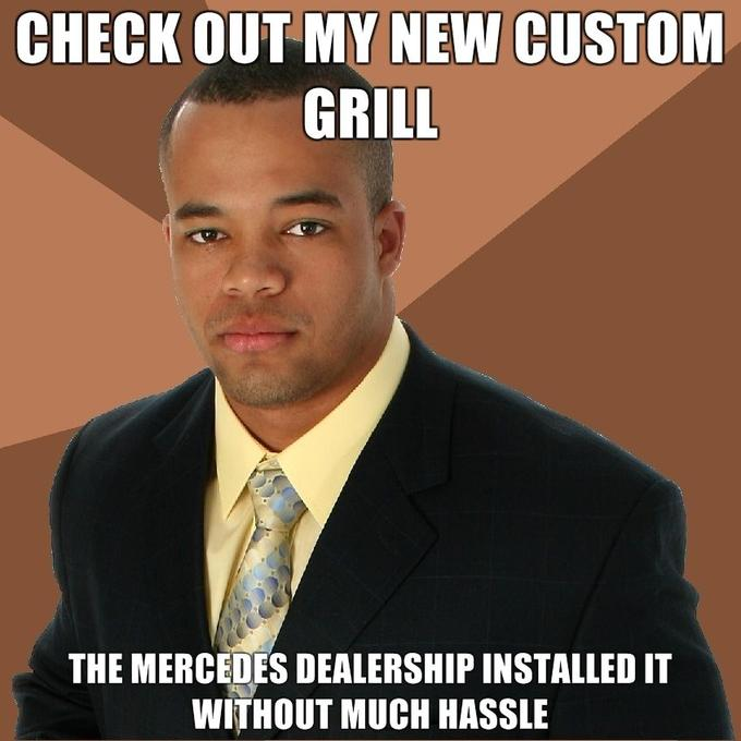 check-out-my-new-custom-grill-the-mercedes-dealership-installed-it-without-much-hassle.jpg