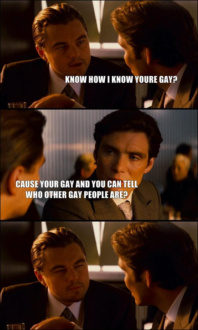 know-how-i-know-youre-gay-cause-your-gay-and-you-can-tell-who-other-gay-people-are.jpg