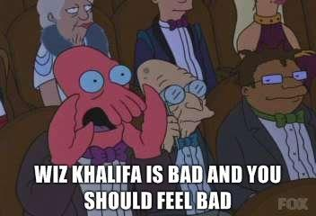 Wiz-Khalifa-is-bad-and-you-should-feel-bad.jpg