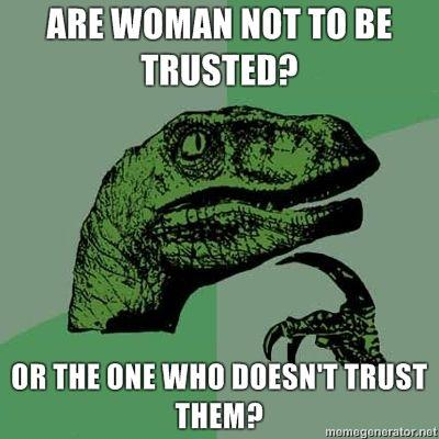 Are-Woman-not-to-be-trusted-Or-the-one-who-doesnt-trust-them.jpg