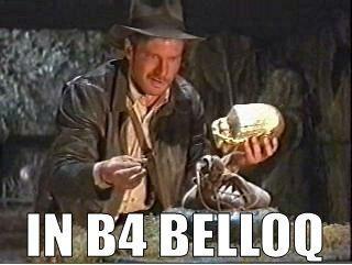 In b4 Belloq