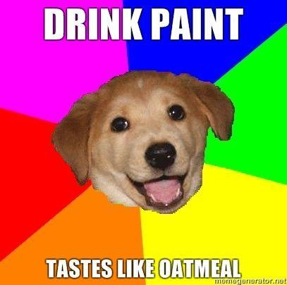 DRINK-PAINT-TASTES-LIKE-OATMEAL.jpg