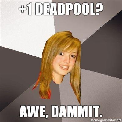 1-Deadpool-Awe-dammit.jpg