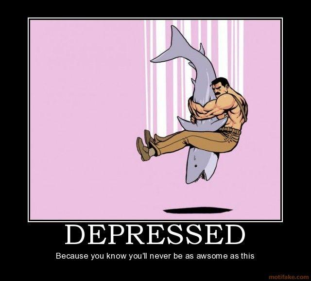 depressed-piledriver-shark-awsome-demotivational-poster-1220654990.jpg