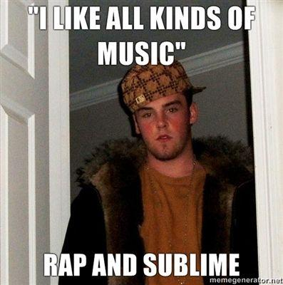 I-LIKE-ALL-KINDS-OF-MUSIC-RAP-AND-SUBLIME.jpg