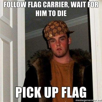 Follow-flag-carrier-wait-for-him-to-die-pick-up-flag.jpg