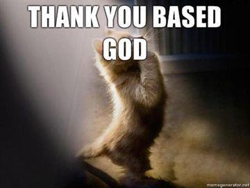 THANK-YOU-BASED-GOD.jpg