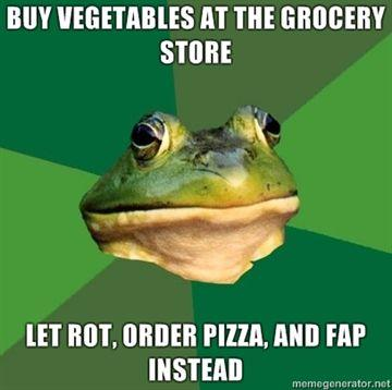 buy-vegetables-at-the-grocery-store-let-rot-order-pizza-and-fap-instead.jpg
