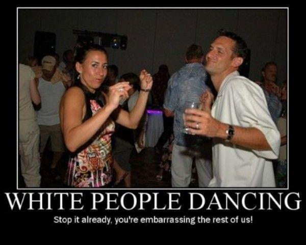 Demotivational-pictures-white_People_Dancing.jpg