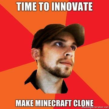 TIME-TO-INNOVATE-MAKE-MINECRAFT-CLONE.jpg
