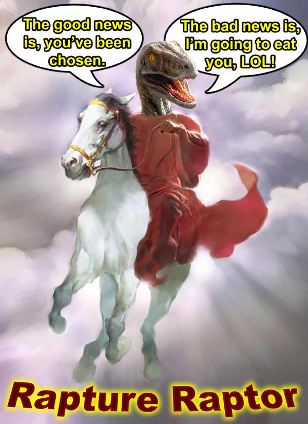 9a1 raptor jesus know your meme,Rapture Meme