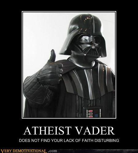 demotivational-posters-atheist-vader.jpg