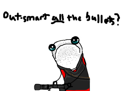 outsmartallthebullets.png
