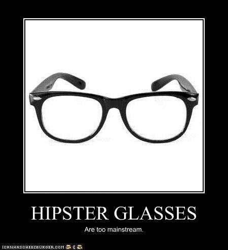 Hipster+Glasses+You+know+it+s+true_286934_1915044.jpg