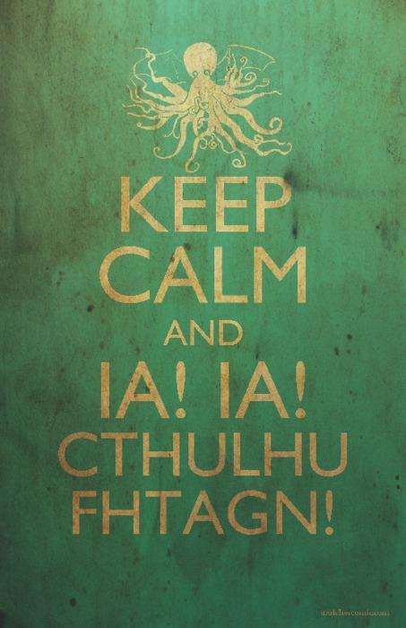 keep-calm-and-hail-cthulhu.jpg