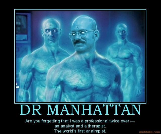 dr-manhattan-dr-manhattan-tobias-funke-analrapist-arrested-d-demotivational-poster-1248048997.jpg