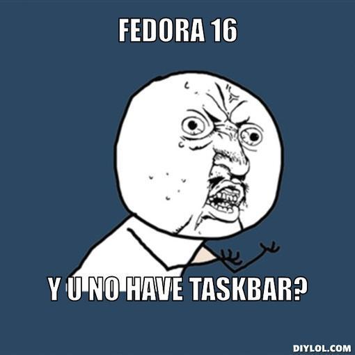 y-u-no-meme-generator-fedora-16-y-u-no-have-taskbar-4d0d17.jpg
