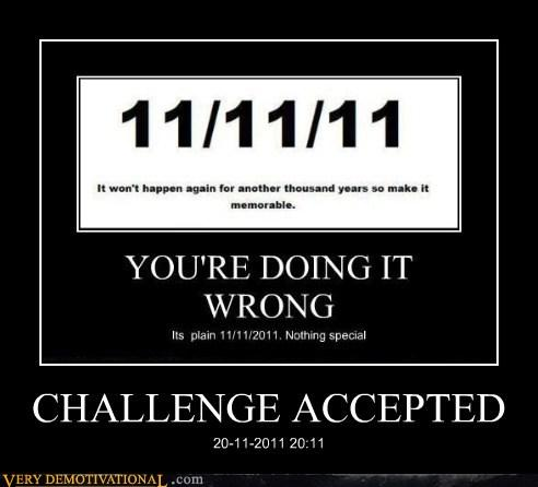demotivational-posters-challenge-accepted3.jpg