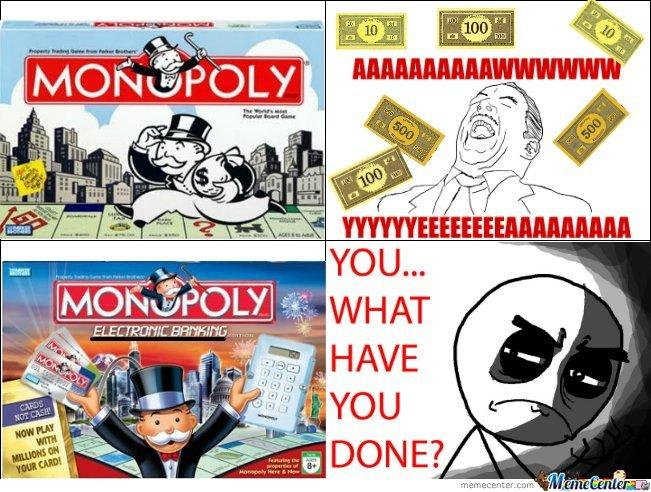 Monopoly..-What-you-have-done_c5d30bfff78ac741ee49aadbf0479d48.jpg