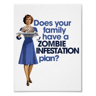 zombie_infestation_plan_poster-r68447b4726624d6fbc3f50aad547de43_wvf_400.jpg
