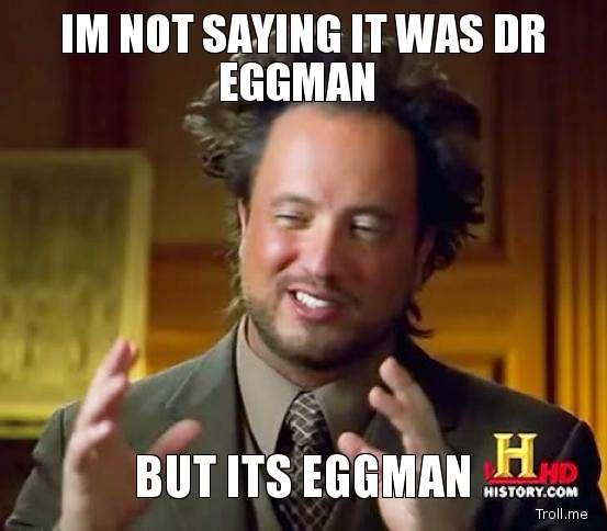 im-not-saying-it-was-dr-eggman-but-its-eggman.jpg