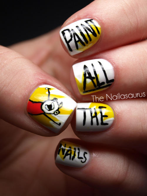 """Paint All The Nails"""