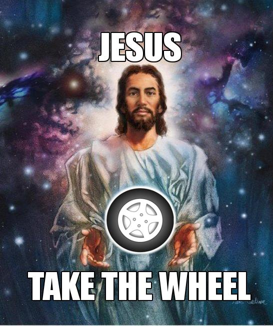 Jesus is Giving Away Free Car Wheel