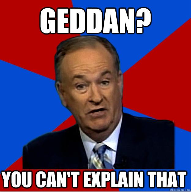Geddan Bill O'Reilly
