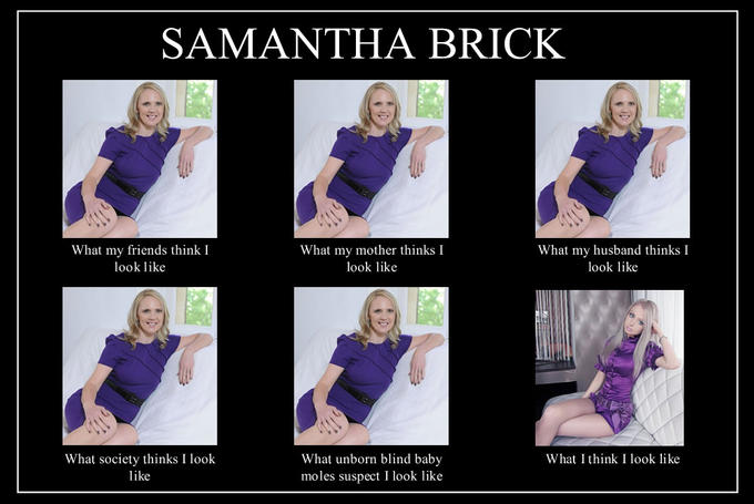 What people think Samantha Brick looks like