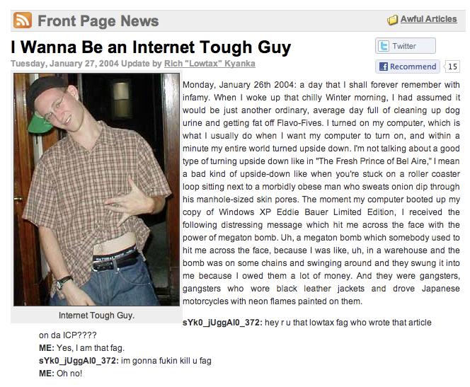 I Wanna Be an Internet Tough Guy