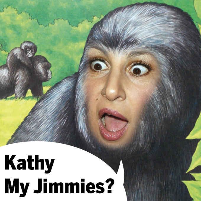 Kathy My Jimmies?