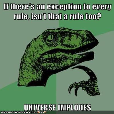 The Exception Implosion  - Philosoraptor