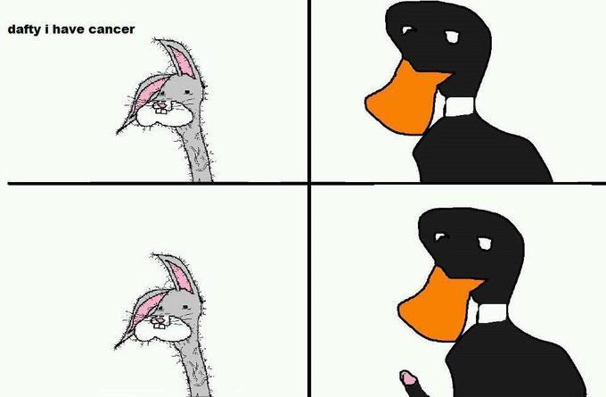 dafty I have cancer