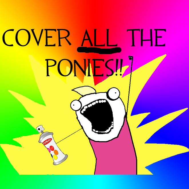 Cover all the ponies! spray