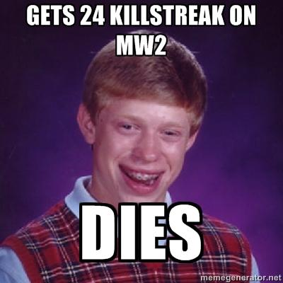 Bad Luck Brian MW2